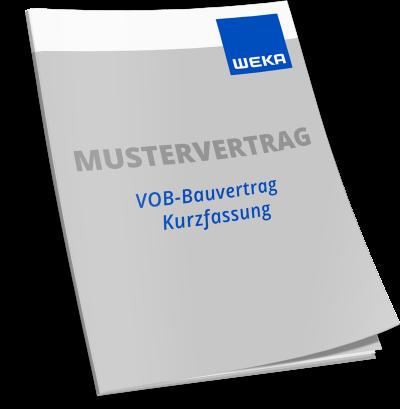 Mustervertrag VOB-Bauvertrag Kurzfassung WEKA Bausoftware