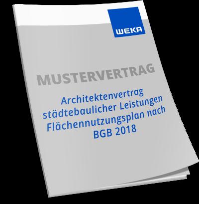 Mustervertrag Architektenvertrag städtebaulicher Leistungen Flächennutzungsplan nach BGB 2018 WEKA Bausoftware