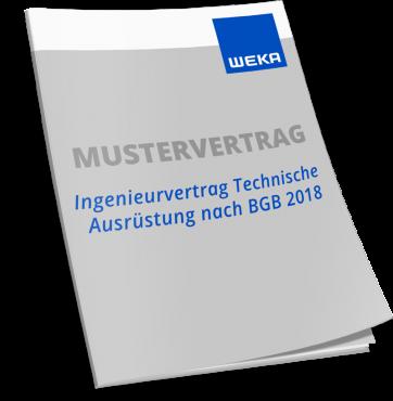 Mustervertrag Ingenieurvertrag Technische Ausrüstung nach BGB 2018 WEKA Bausoftware