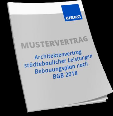 Mustervertrag Architektenvertrag städtebaulicher Leistungen Bebauungsplan nach BGB 2018 WEKA Bausoftware