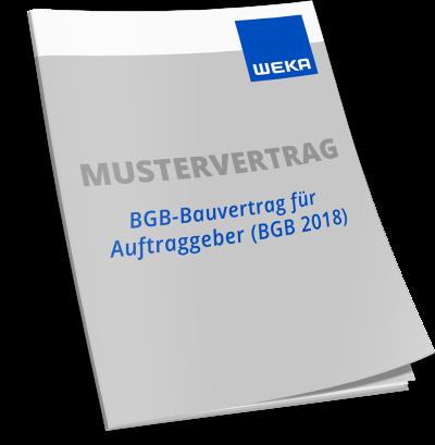 Mustervertrag BGB-Bauvertrag für Auftraggeber (BGB 2018) - WEKA Bausoftware