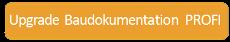 Upgrade Baudokumentation PROFI